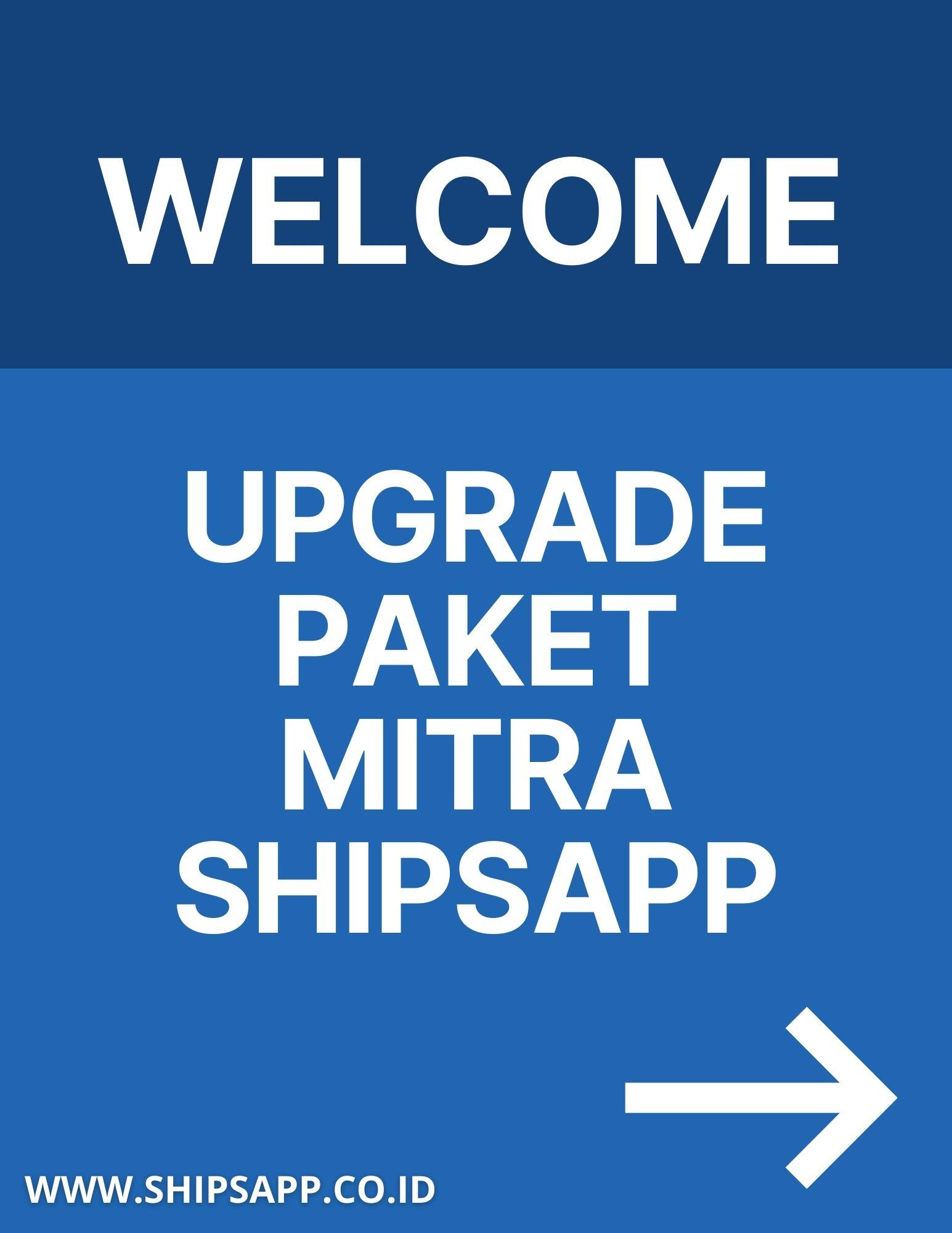 Paket Dan Upgrade Paket Mitra ShipsApp