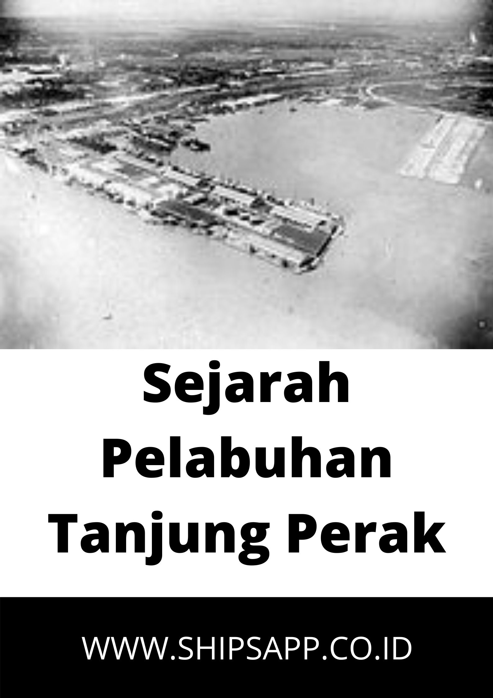 Sejarah Pelabuhan Tanjung Perak